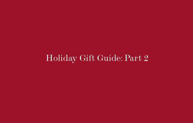 The Gift Guide Part 2